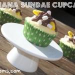 Banana Sundae Cupcakes