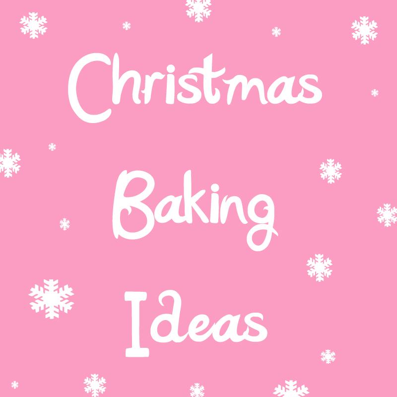 ChristmasBakingIdeas